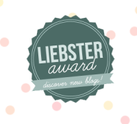 MY FIRST LIEBSTER AWARD