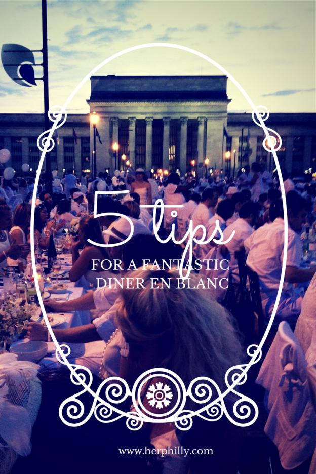 5 Tips for Diner En Blanc // Her Philly