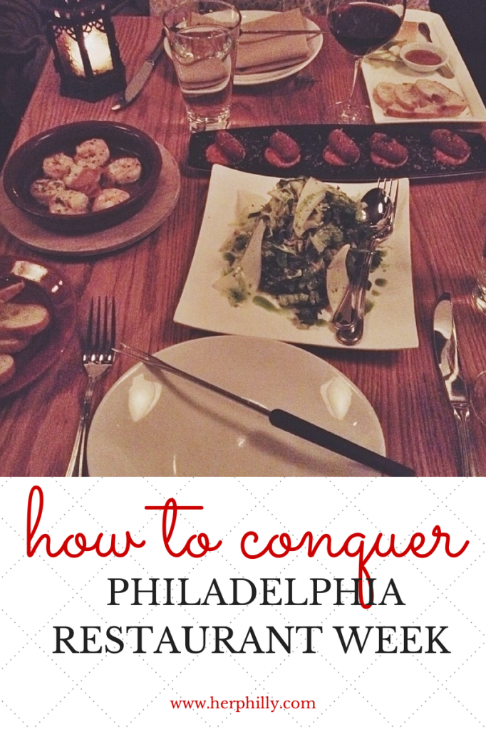 How to Conquer Philadelphia Restaurant Week // Her Philly
