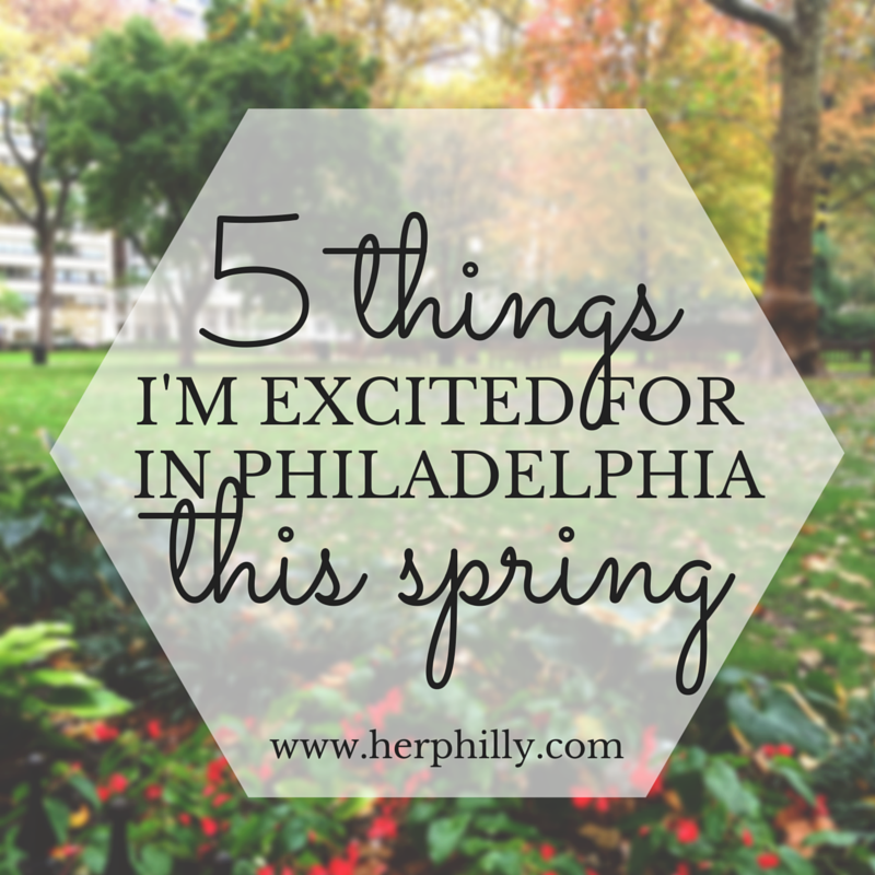 5 things do philadelphia this spring