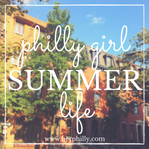 spending summer in philly