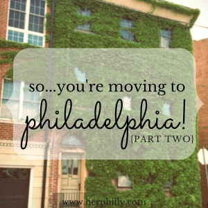 Moving to Philadelphia - Finding Your First Neighborhood