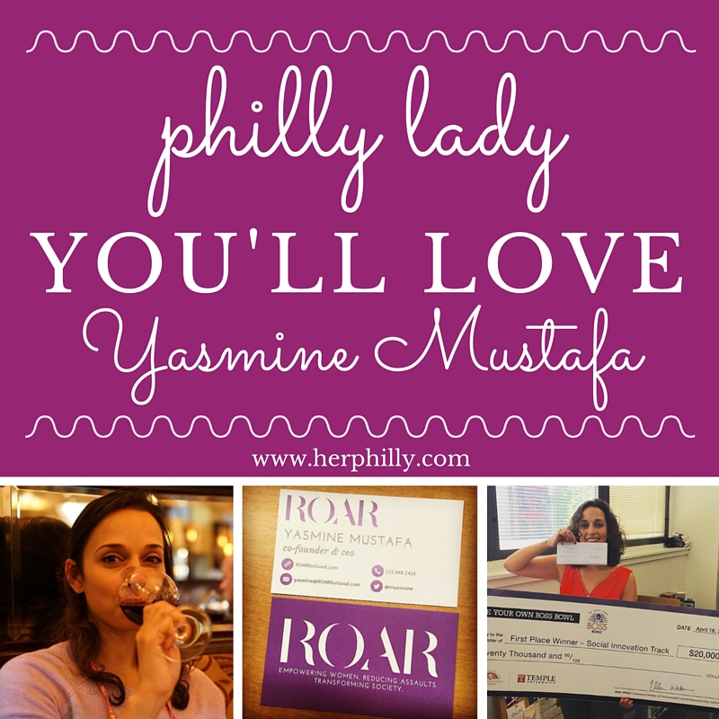 Meet Philly lady Yasmine Mustafa of ROAR
