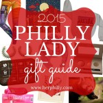 Philly Lady Gift Guide 2015
