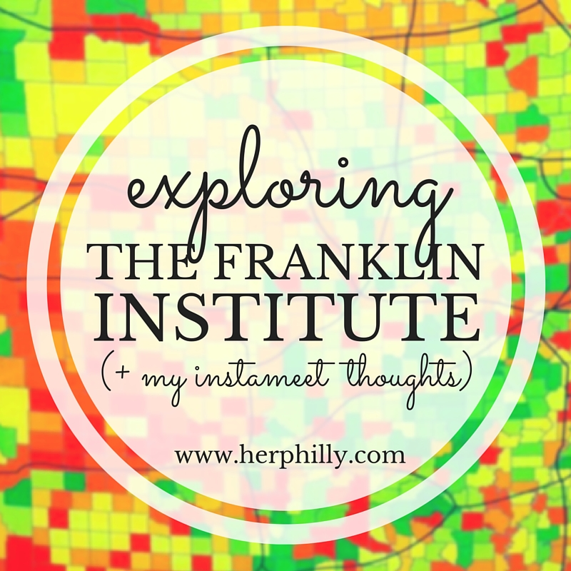 Exploring Philly's Franklin Institute